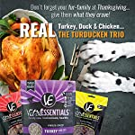 Vital Cat Freeze-Dried Grain Free Turducken 3 Pack: Turkey Entrée (12 oz.), Duck Liver Treats (.9 oz) , and Chicken Hearts Treats (.8 oz) 11