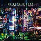 Shibuya Nights by Agitation Free (2014-05-06)