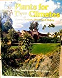 Plants for Dry Climates, Warren D. Jones, 0895860422