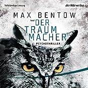 Der Traummacher   Max Bentow