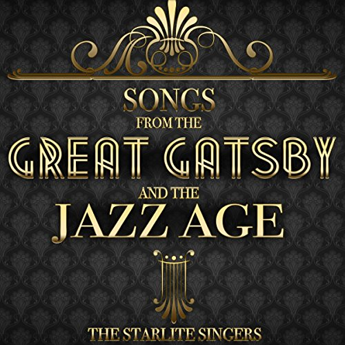Songs from the Great Gatsby and the Jazz ()