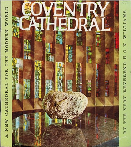 - Coventry Cathedral a New cathedral for the Modern World