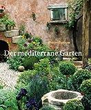 Der mediterrane Garten
