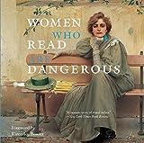 Kyпить Women Who Read Are Dangerous на Amazon.com