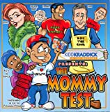: Kidd Kraddick: The Mommy Test