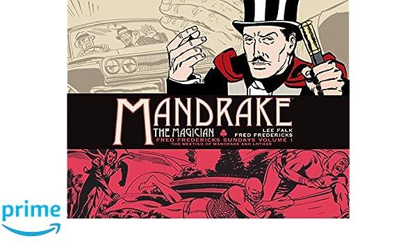 Mandrake the Magician: Fred Fredericks Sundays Volume 1: The Meeting of Mandrake and Lothar: Amazon.es: Lee Falk: Libros en idiomas extranjeros