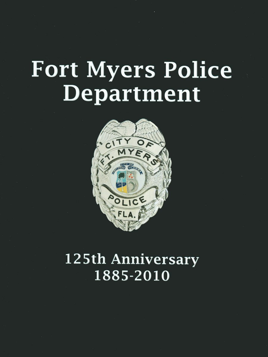Download Fort Myers Police Department: 125th Anniversary 1885-2010 pdf epub