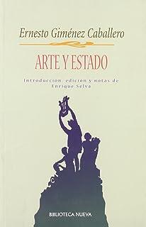 Arte y estado/ Art and State (Spanish Edition)