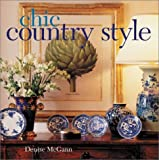 Chic Country Style, Denise McGann, 0806989378