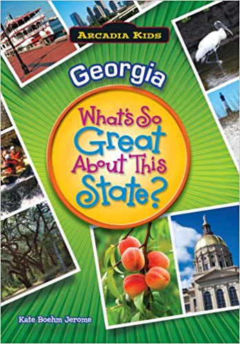 georgia whats so great about this state arcadia kids