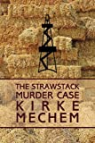 The Strawstack Murder Case, Kirke Field Mechem, 1616461799