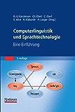 Computerlinguistik und Sprachtechnologie: Eine Einführung