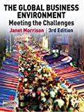 img - for The Global Business Environment: Meeting the Challenges book / textbook / text book