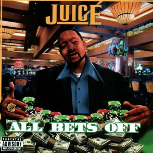 juice all bets off - 2