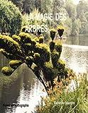 La magie des Arbres, Catherine Dalançon, 1847538789