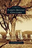 Plano s Historic Cemeteries