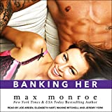 img - for Banking Her (Bad Boy Billionaires) book / textbook / text book