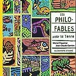 Les philos-fables pour la terre | Michel Piquemal