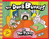 The Dumb Bunnies, Sue Denim and Dav Pilkey, 0439669448