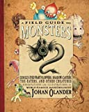 A Field Guide to Monsters, Johan Olander, 0761457283