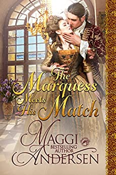 The Marquess Meets His Match by [Andersen, Maggi, Publishing, Dragonblade]