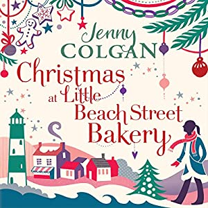 Christmas at Little Beach Street Bakery Audiobook