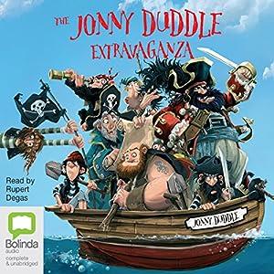 The Jonny Duddle Extravaganza Audiobook