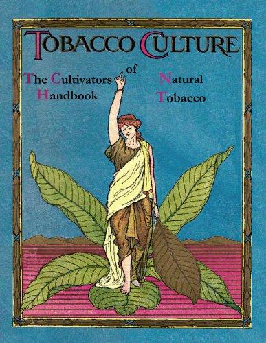 The Cultivators Handbook of Natural Tobacco