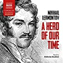 A Hero of Our Time Audiobook by Mikhail Lermontov Narrated by Nicholas Boulton