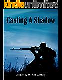 Casting A Shadow (A Peter Lucas Novel Book 1)