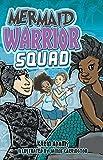 Mermaid Warrior Squad (Lorimer Illustrated Humor)