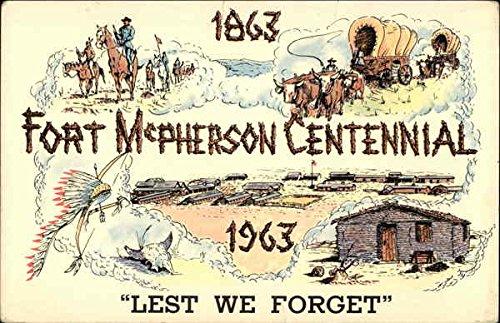 1863-1963 Fort McPherson Centennial, Lest we Forget North Platte, Nebraska Original Vintage Postcard