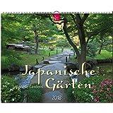 JAPANISCHE GÄRTEN - Japanese Gardens: Original Stürtz-Kalender 2018 - Großformat-Kalender 60 x 48 cm