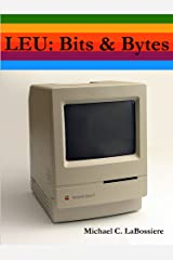 LEU: Bits & Bytes Kindle Edition