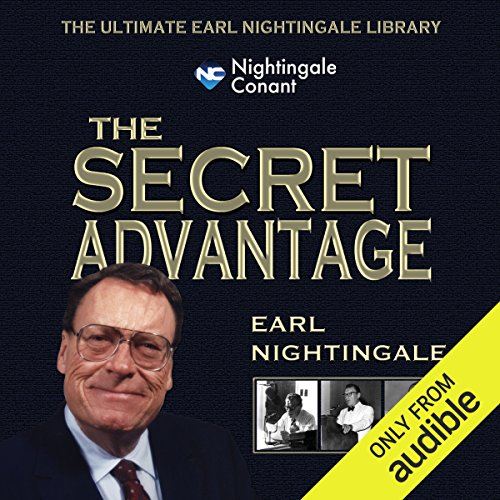 The Secret Advantage: Core Fundamentals to Get Anything You Want (Core Advantage)