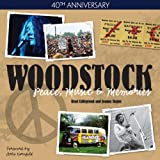 40th Anniversary: Woodstock - Peace, Music & Memories