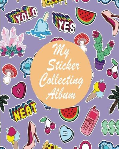 My Sticker Colleting Album: Blank Sticker Book For Kids 8x10 100 pages (Volume 15);My Sticker Colleting Album