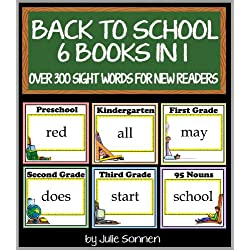 Back to School - 6 Books in 1: Over 300 Sight Word Flashcards for New Readers (Back to School Sight Words for New Readers Book 7)