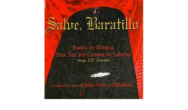 Salve Baratillera de Banda de Música Ntra. Sra. del Carmen de Salteras en Amazon Music - Amazon.es