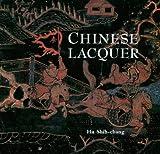 Chinese Lacquer, Hu Shih-Chang, 094863698X