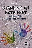 Standing on Both Feet, Cathy J. Tashiro, 1594519838
