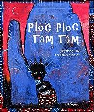 Ploc-Ploc Tam-Tam par Yves Pinguilly