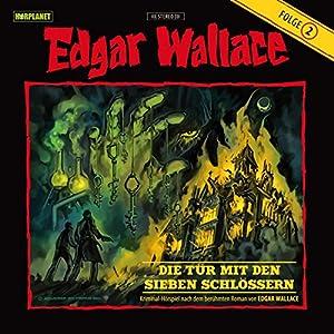 Die Tür mit den sieben Schlössern (Edgar Wallace 2) Hörspiel
