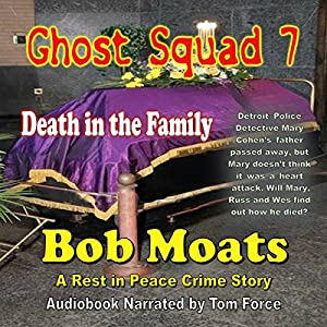 Ghost Squad 7: Death in the Family Audiobook