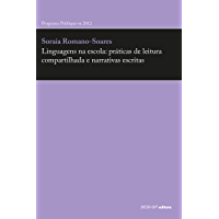 Linguagens na escola: práticas de leitura compartilhada e narrativas escritas (Prata da Casa)