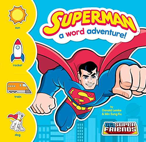 Superman: A Word Adventure! (DC Super Friends Word Adventures)