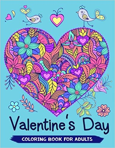 Amazon.com: Valentine\'s Day Coloring Book for Adults: 40+ Love Theme ...