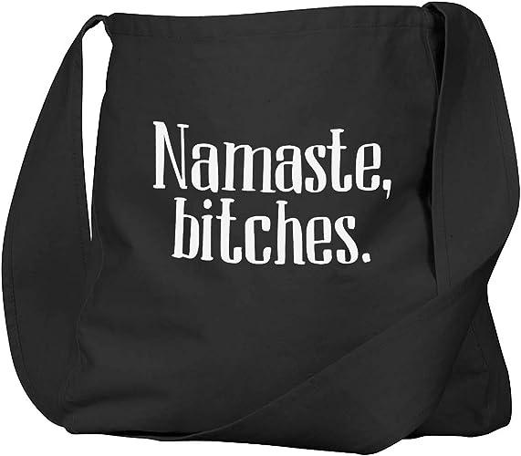 Funny Bag Namaste Bitches Printed in USA Reusable Eco Shopping Grocery Bag Farmer/'s Market Book Bag Yoga Bag