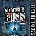Zeckenbiss Hörbuch von Sabine Thiesler Gesprochen von: Sabine Thiesler
