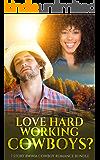 Love Hard Working Cowboys? 7 Story BWWM Cowboy Romance Bundle (Love My BWWM Book 5)